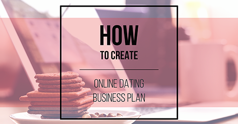 Dating business plan when should i start dating