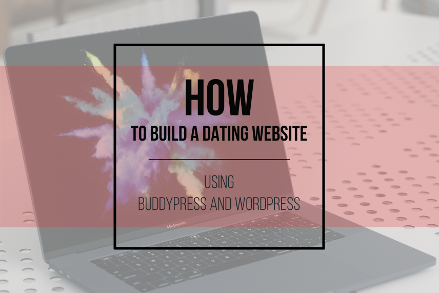 wordpress build dating site