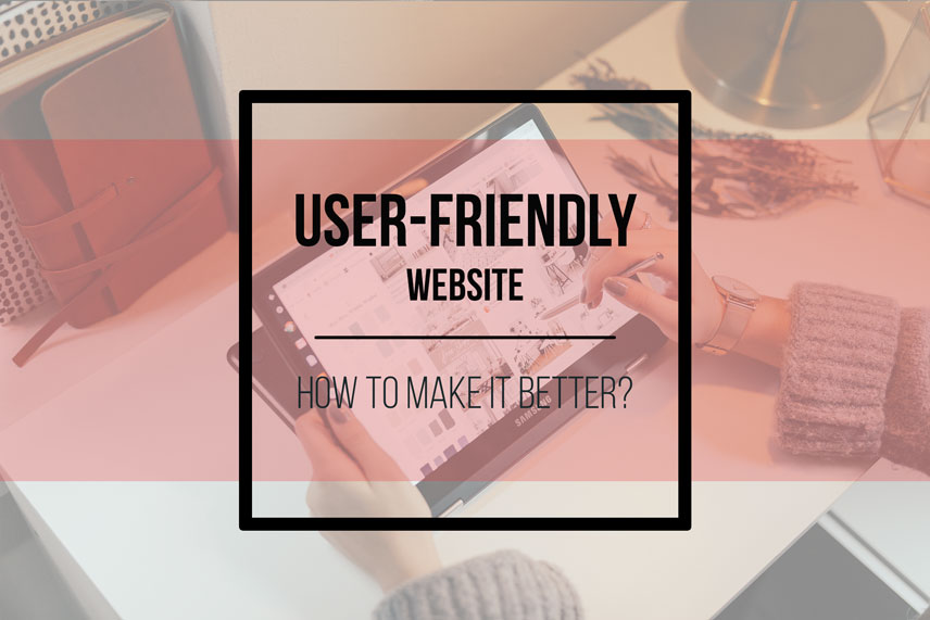 User-friendly website: how to make it better?