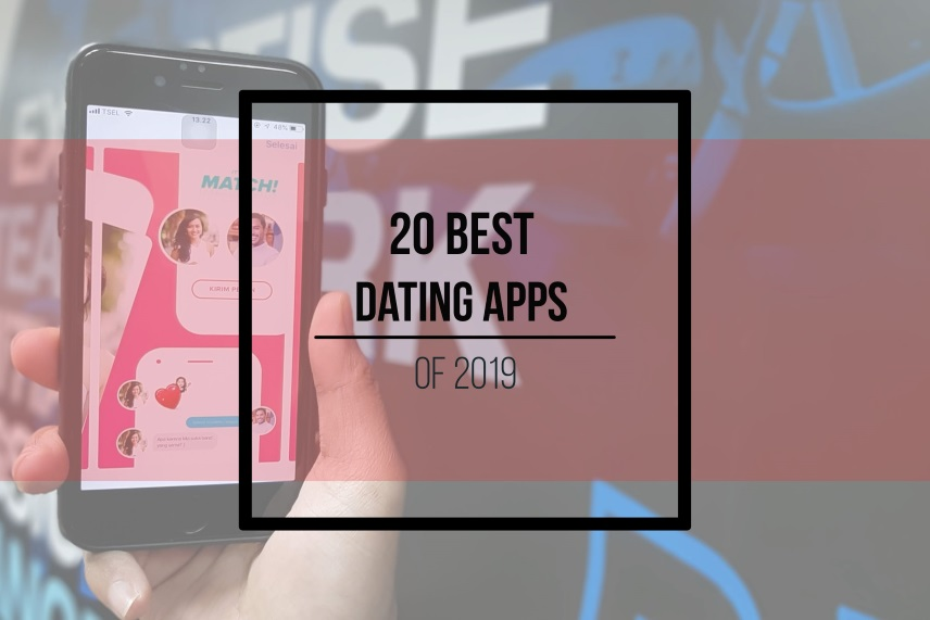 20 Best dating apps of 2019