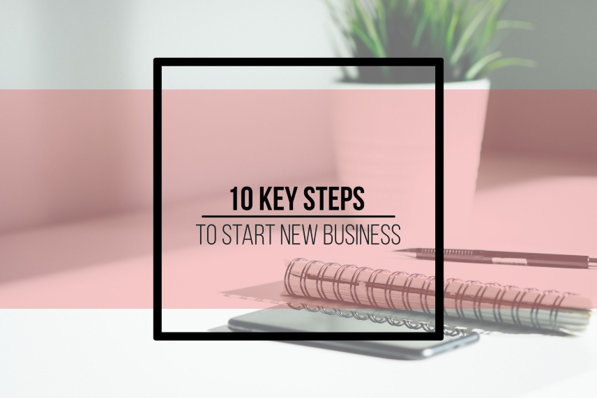 10 key steps to start new business